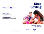 Keep Smiling - 5 Ways to Get the Most Out of Your Dental Visit